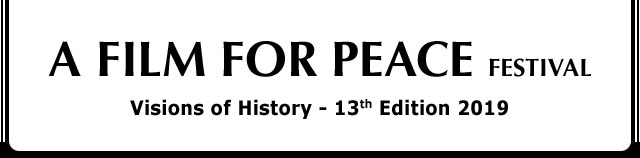 A FILM FOR PEACE Festival - 13th Edition 2019